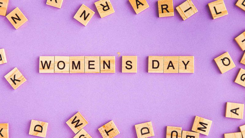 Happy International Women's Day – A big shout out to Womanhood